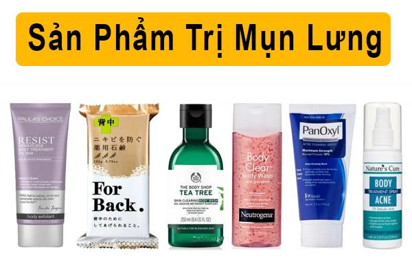 Một số sản phẩm trị mụn lưng thông dụng trên thị trường